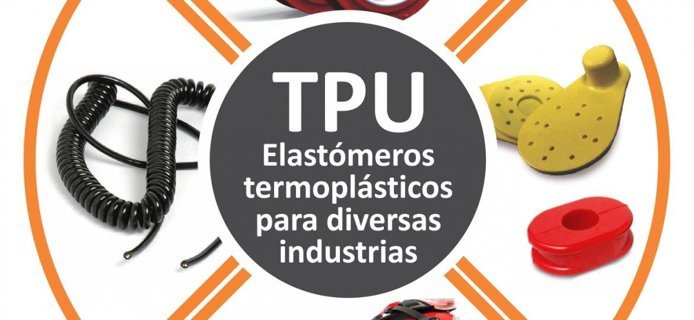Poliuretano Termoplástico o TPU de alta resistencia